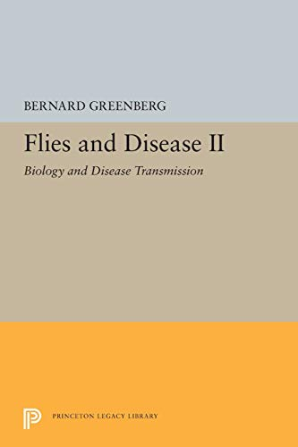 Flies and Disease: II. Biology and Disease Transmission (Princeton Legacy Library, Band 5361)