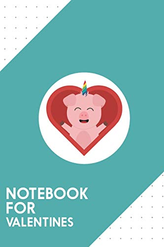 Notebook for Valentines: Dotted Journal with Unicorn Pig in Heart Design - Cool Gift for a friend or family who loves romance presents! | 6x9