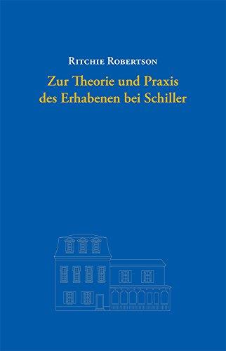 Zur Theorie und Praxis des Erhabenen bei Schiller (Lichtblicke, Jenaer Reden und Schriften 1)