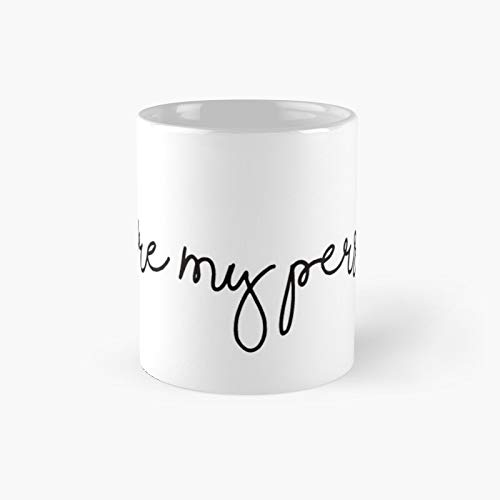 You\'re My Person Sticker Classic Mug Best Gift Funny Coffee Mugs 11 Oz