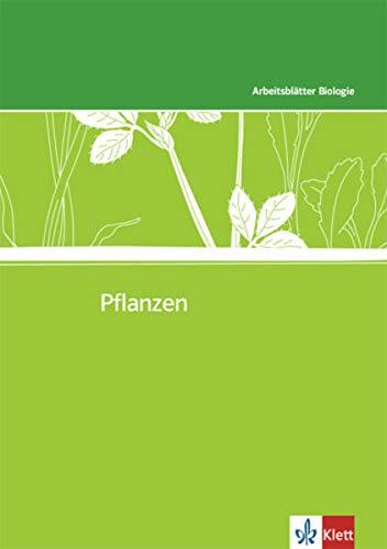 Pflanzen: Kopiervorlagen mit CD-ROM Klassen 5-10 (Arbeitsblätter Biologie)