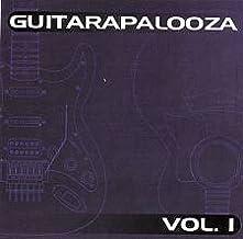 Guitarapalooza Vol. 1