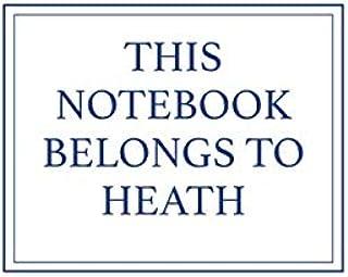 This Notebook Belongs to Heath