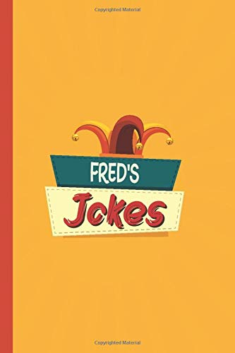 FRED'S Jokes: Jokes and Humor Journal to Keep All of Your Puns, Jokes, and Funny Comments Perfect National Tell a Joke Day Gifts