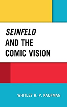 Seinfeld and the Comic Vision