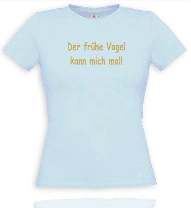 Der Frühe Vogel kann Mich mal. Women T-Shirt Gr. L - Hellblau/Gold