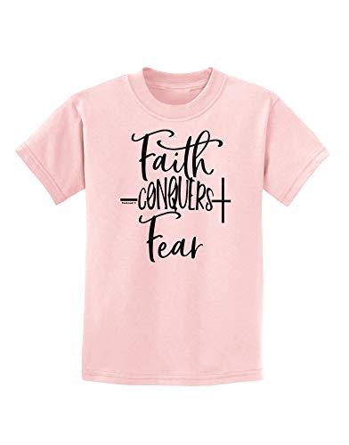 TOOLOUD Faith Conquers Fear Coronavirus Covid 19 Childrens T-Shirt Pale Pink XL