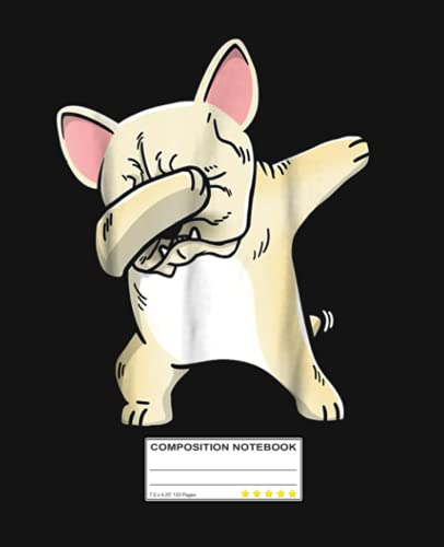 Frenchie Dabbing Composition Notebook: Frenchie French Bulldog Nerd | College Ruled Notebook Lined School Journal | 120 Pages | 7.5 x 9.25' | Teens ... Teacher Book Notes Gift | Subject Workbook