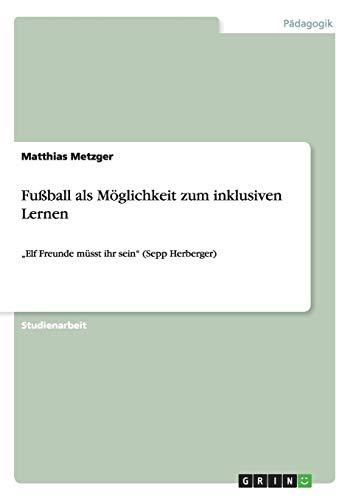 Fußball als Möglichkeit zum inklusiven Lernen: