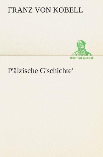 P'älzische G'schichte' (TREDITION CLASSICS)