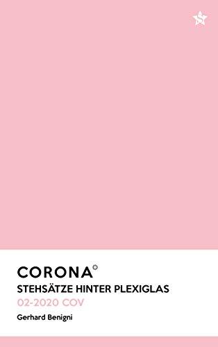 Corona: Stehsätze hinter Plexiglas (German Edition)