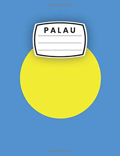 Palau: Lined Composition Notebook With Flag Palau, a Gift To Palau people, Palau Notebook Gift, Palau Country, Palau Journal