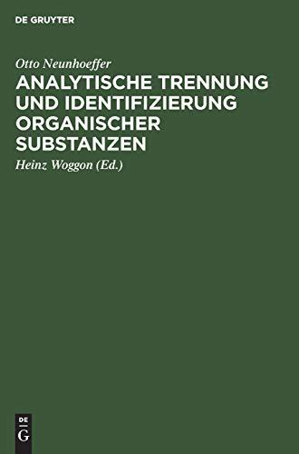 Analytische Trennung und Identifizierung organischer Substanzen: Für den Gebrauch in Unterrichtslaboratorien