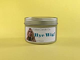 The Real Housewives of Atlanta - Bravo - Bye Wig 16 oz Candle - Inspired by Nene Leakes Kim Zolciak