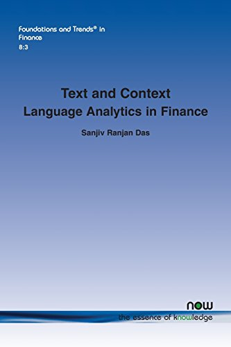 Text and Context: Language Analytics in Finance (Foundations and Trends(r) in Finance)