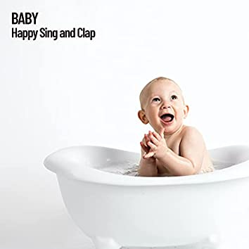 Baby: Happy Sing and Clap