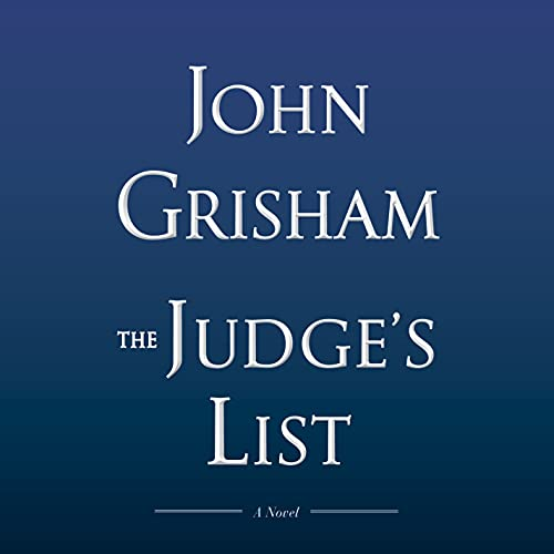 Compare Textbook Prices for The Judge's List: A Novel Unabridged Edition ISBN 9780593168486 by Grisham, John