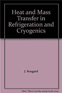 Heat and Mass Transfer in Refrigeration and Cryogenics