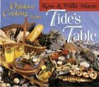 Outdoor Cooking from Tide's Table