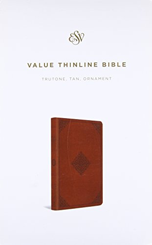 Compare Textbook Prices for The Holy Bible: English Standard Version, Tan, Trutone, Ornament Design, Value Thinline Lea Edition ISBN 9781433548345 by Crossway