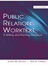Public Relations Worktext: Instructor Manual Free Upon Adoption: A Writing and Planning Resource