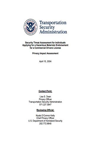 Security Threat Assessment for Individuals Applying for a Hazardous Materials Endorsement for a Commercial Drivers License: Privacy Impact Assessment
