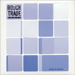 Rough Trade Shops: Electronic, Vol. 1