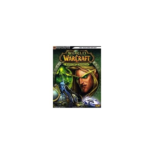 WOW Burning Crusade - Guida Strategica