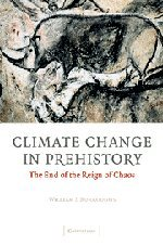 Climate Change in Prehistory (The End of the Reign of Chaos)