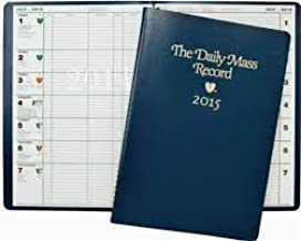 2015 Daily Mass Record Book As Well As a Appointment Planner