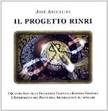 Il progetto Rinri. I 4 anni della transizione telepatica biosfera-noosfera. L'esperimento del ponte dell'arcobaleno circumpolare