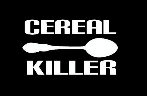 Makarios LLC Cereal Killer Funny Cars Trucks Vans Walls Laptop MKR| White |5.5 x 3|MKR583