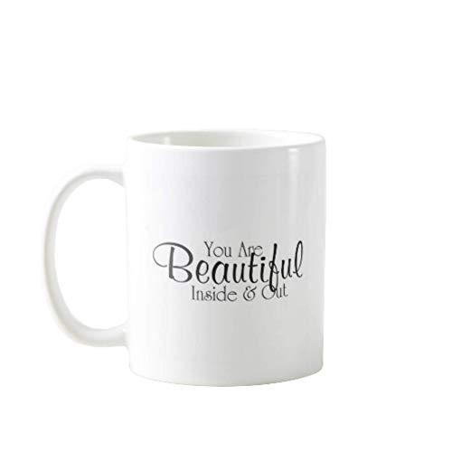 N\A Tazas DE CAFÉ PORTÁTILES Premium DE 11OZ Divertidas - Eres Hermosa por Dentro Y por Fuera - Regalo Ideal para Hombres, Mujeres, MAMÁ, PAPÁ, Maestro, Hermano O Hermana # 10411