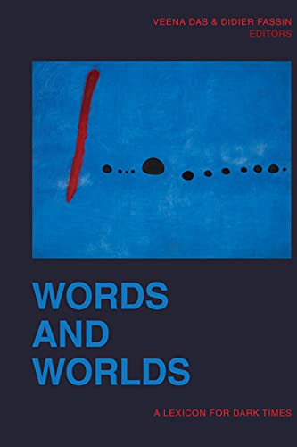 Words and Worlds: A Lexicon for Dark Times (English Edition)