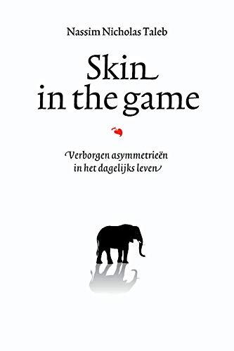 Skin in the game: verborgen asymmetrieën in het dagelijks leven