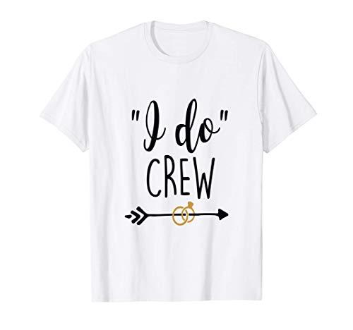 Hago tripulación Novia Despedida de soltera Dama de honor Camiseta