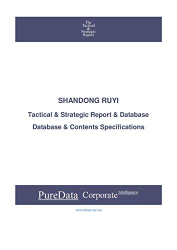 SHANDONG RUYI: Tactical & Strategic Database Specifications (Tactical & Strategic - China Book 38653) (English Edition)