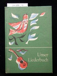 Unser Liederbuch - für Grundschule Rhein -Main-Mosel -Saar.