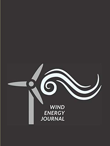Wind Energy Journal: Logbook for saving measurement. Data Analytics for energy: Collect Data Tool with Statistical Tables to fill for data analytics / analysis. 100 pages , large size 8.5 x 11 inchs.