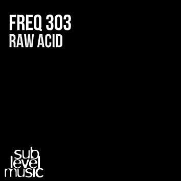 Raw Acid