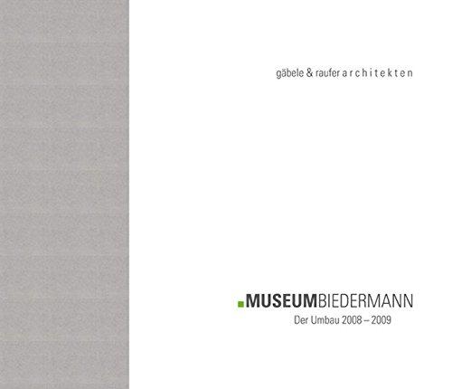Museum Biedermann - Der Umbau 2008-2009