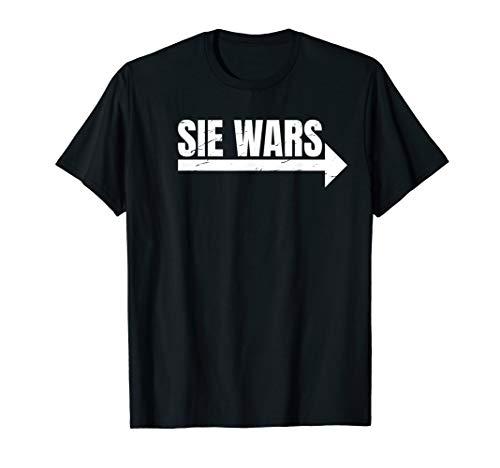 Sie Wars | Pfeil rechts | Lustiges Partnerlook T-Shirt