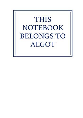 This Notebook Belongs to Algot