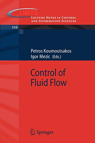 Control of Fluid Flow (Lecture Notes in Control and Information Sciences (330), Band 330)