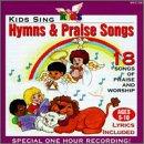 Kids Sing Hymns & Praise Songs