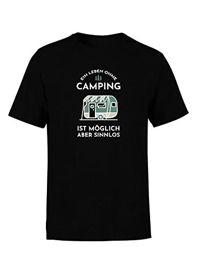 EIN Leben ohne Camping ist möglich Aber sinnlos Herren T-Shirt Camping Camper Spruch Statement, Farbe: Schwarz, Größe: Xx-Large