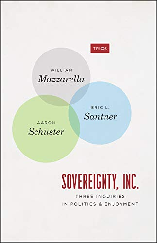 Sovereignty, Inc.: Three Inquiries in Politics and Enjoyment (TRIOS)