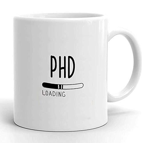Estudiante de doctorado   Regalos de graduación de doctorado   Regalos Phd   Taza de Phd   Estudiante de doctorado   Phd   Cargando Phd   Regalos divertidos de graduación de Phd   Estudiante de doctor