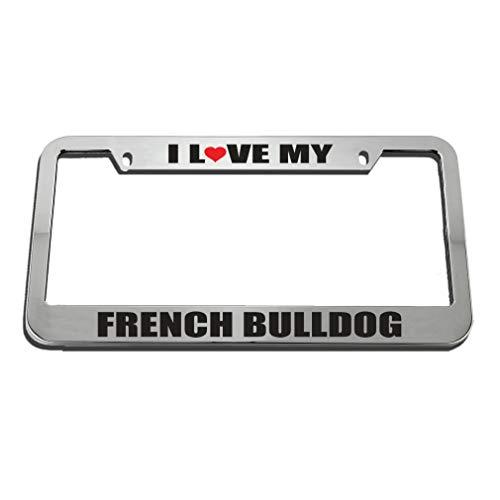 QDENG I Love My French Bulldog License Plate Frame Tag Holder