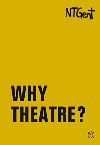 Why Theatre? (Goldenes Buch / Golden Book) (English Edition)